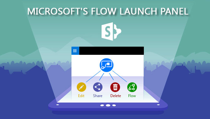 Microsoft's New Enhancement – Flow Launch Panel