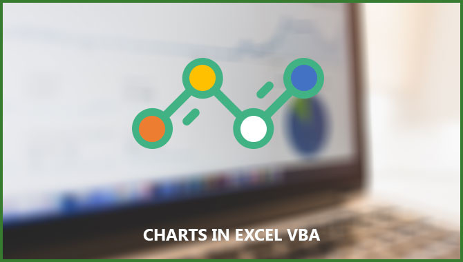 Step by step guide to create charts in excel VBA part – 1